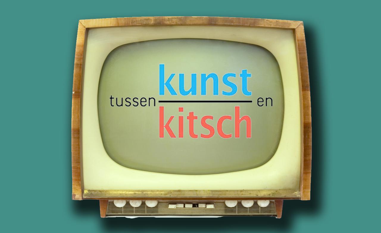 Kunst & Kitsch: hoe & wat